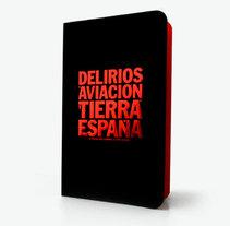 Delirios de aviación. Un proyecto de Diseño de Juanjo Justicia Peláez  - 15.07.2009