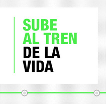 Sube al tren de la vida. A Design, and Advertising project by Carlos Ruano - May 23 2010 01:24 PM