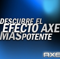 Nuevo Axe Más Potente. A Design, Advertising, Software Development, and UI / UX project by Jesús Corrales - 26-12-2010