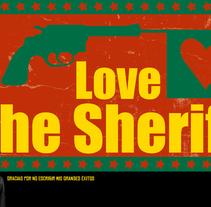 Leyendas de la música I Love the Sheriff. Un proyecto de Diseño y Publicidad de Cristian De Leo         - 02.02.2011