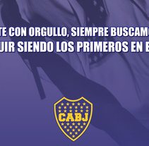 Vía pública para Boca Juniors. A Design, Advertising, Photograph&IT project by Javier Robledo         - 27.04.2011