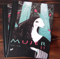 Mujeres. A Illustration project by Lola Roig - 22-10-2011