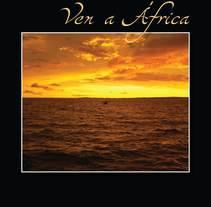 Folleto de Turismo | Ven a África . A Design, Advertising, Installations, Photograph, Film, Video, TV&IT project by Natacha  Côrte-Real Duarte Pessanha         - 10.11.2011