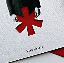 feliz crisis. Un proyecto de Diseño e Ilustración de Raúl Lázaro  - Jueves, 08 de diciembre de 2011 00:56:41 +0100
