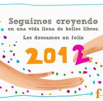 Tarjeta Fin de Año Fundación La Fuente. Um projeto de  de Fabián Rivas         - 21.12.2011