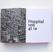 Hospital 106, 4º 1ª, el lloc i el temps. A Design project by http://www.xavinagore.com         - 03.01.2012