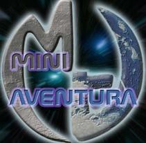 Miniaventuras. Um projeto de Design, Motion Graphics, Instalações, Cinema, Vídeo e TV e 3D de Lorenzo Berjano - 25-09-2012