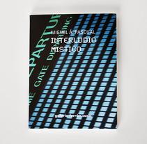 Catálogo M. À. Pascual. Interludio Místico. Um projeto de Design, Publicidade e Fotografia de Tomás Castro         - 20.11.2012