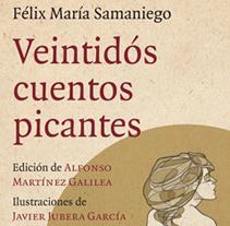 """""""Veintidós Cuentos Picantes"""". A Design&Illustration project by Javier Jubera García - 01.10.2013"""