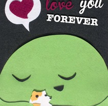 I will love you forever. A Design&Illustration project by Jose Carlos Rivero Rguez         - 22.03.2013