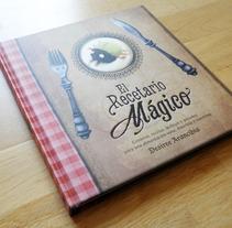 El Recetario mágico. Un proyecto de Ilustración de Marta García Pérez - 23-08-2013