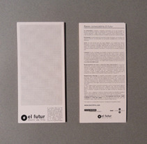 El Futur (2013). Un proyecto de Diseño de Blai Marginedas Sayós         - 08.10.2013