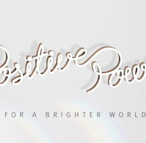 POSITIVE POWER. A Design, Illustration, and Advertising project by Adalaisa  Soy - Jul 04 2013 12:00 AM