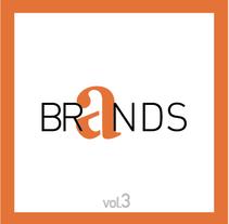 BRANDS |  Vol. 3. Un proyecto de Diseño, Ilustración y Publicidad de ALEJANDRO  CALVO TOMAS - 22-01-2014
