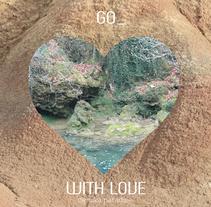 GO_WITH_LOVE. Um projeto de Design, Br, ing e Identidade, Consultoria criativa, Design gráfico e Design de joias de PILAR SIERCO CHÉLIZ - 01-03-2014