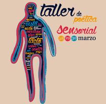 Ilustración y diseño: Poética Sensorial. A Illustration, and Design project by carmen esperón - Mar 17 2014 12:00 AM