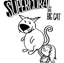 SuperCoral and Big Cat. A Illustration project by César Casado - 03-04-2014