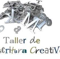 Taller de Escritura Creativa. Un proyecto de Escritura de Charo Moronta González         - 07.06.2014