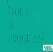 Work in progress. Un proyecto de Dirección de arte de Bruna Zanella Monteiro - 02-07-2014