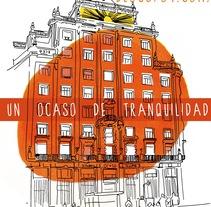 Gráfica ¨Un ocaso de tranquilidad¨. Um projeto de Ilustração de José Antonio  Serrada García - 17-07-2014