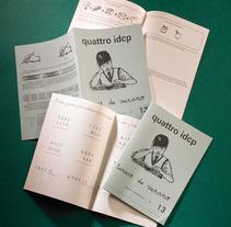 """quattro idcp - Cuadernillo Rubio. A Advertising, and Marketing project by quattro idcp Agencia de Publicidad Integral. Creatividad y mucho """"sentidiño"""".         - 13.08.2008"""