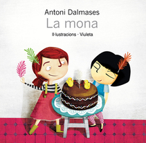 LA MONA  Ilustaciones para cuento infantil. Um projeto de Ilustração de Viuleta crespo         - 28.02.2013