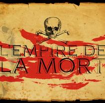L'Empire de la Mort. Um projeto de Design de jogos de Luciano De Liberato         - 12.10.2014