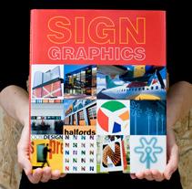 Diseño y maquetación editorial Sign Graphics. Un proyecto de Dirección de arte, Diseño editorial y Diseño gráfico de Jonatan Roura Ponce - 29-11-2010