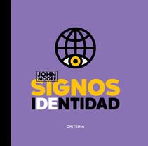 John Moore, el aventurero de la imagen. A Design, Advertising, Graphic Design, and Writing project by Manuela Moore Rueda         - 30.09.2007