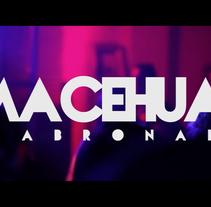 Macehual Skabronado. Un proyecto de Música, Audio, Cine, vídeo y televisión de Agustin Baltazar - 24-12-2014