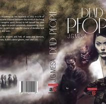 Dead People. Un proyecto de Ilustración y Diseño editorial de Jose Barrero - 18-01-2014