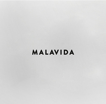 Mala vida. A Br, ing, Identit, Design, and Character Design project by rafa san emeterio  - Jan 22 2015 12:00 AM