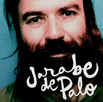 Jarabe de Palo. Un proyecto de Diseño gráfico y Caligrafía de Baptiste Pons         - 03.02.2015