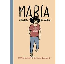 Maria cumple 20 años,la nueva novela gráfica.Aparece el 27 de Marzo.. Un proyecto de Comic de Miguel  Gallardo  - 08-02-2015