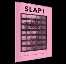SLAP!. Um projeto de Design, Design editorial e Design gráfico de Lorena Salvador - 15-02-2015