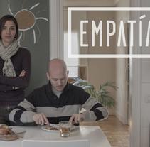 Empatía. Un proyecto de Cine, vídeo, televisión, Dirección de arte, Diseño editorial, Diseño gráfico, Post-producción, Diseño Web y Vídeo de La Diferencia  - 31-03-2015
