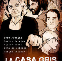 La Casa Gris (cartel cortometraje). Un proyecto de Ilustración de Alex Muñoz Herrero - 25-02-2015