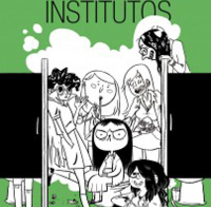 Institutos (serie Leyendas Urbanas). A Comic project by clara soriano - Nov 14 2014 12:00 AM