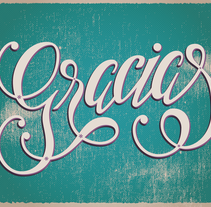 Lettering ¡Gracias!. A Graphic Design, T, and pograph project by anacatelli         - 29.04.2015