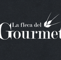 La Fleca del Gourmet. A Design, Br, ing, Identit, Graphic Design, Web Design, and Web Development project by ivan mayoral         - 13.05.2015