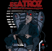Portada para El Mundo es Atroz (fanzine de Ciencia-Ficción). Un proyecto de Diseño, Ilustración, Diseño editorial y Diseño gráfico de Alberto Peral Alcón         - 07.06.2015