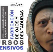 CURSOS INTENSIVOS ESCULTURA HIPERREALISTA Y FABRICACIÓN DE OJOS Y DIENTES. A Fine Art, and Sculpture project by Bárbara almArt         - 30.06.2015
