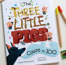 The Three Little Pigs count to 100. Un proyecto de Bellas Artes e Ilustración de Núria  Aparicio Marcos - Domingo, 06 de septiembre de 2015 00:00:00 +0200
