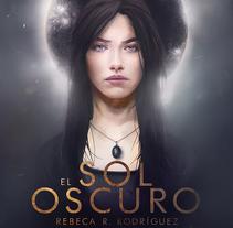 El Sol Oscuro. Un proyecto de Ilustración y Diseño editorial de Jose Barrero - 05-11-2015