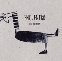 Encuentro. Álbum ilustrado. . A Illustration project by Ana Navarro         - 09.01.2014