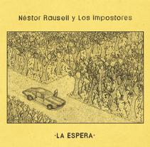 Artwork Ep Néstor Rausell y Los Impostores. Un proyecto de Ilustración de CARLOS SANTONJA SÁNCHEZ         - 04.04.2016