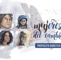 Mujeres del Cambio. Un proyecto de Diseño gráfico de Juaco Amado         - 08.03.2016