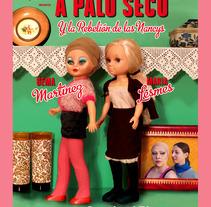 """Cartel para la obra de teatro """"A Palo Seco"""". Compañía Viéndolas Venir. . A Advertising, and Graphic Design project by Rocío Luna - 31-08-2016"""