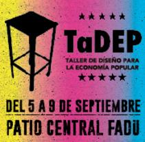 TaDEP. Taller de diseño para la economia popular. Un proyecto de Gestión del diseño y Diseño industrial de Ana Gomez Martinez - 17-09-2016