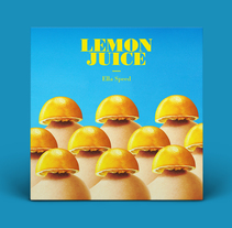 Ella Speed · Lemon Juice EP. A Design, Advertising, Music, Audio, Photograph, Art Direction, and Graphic Design project by THIS is UMAMI  - 12-10-2016